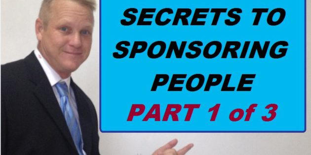 secret to sponsoring people 1 of 3