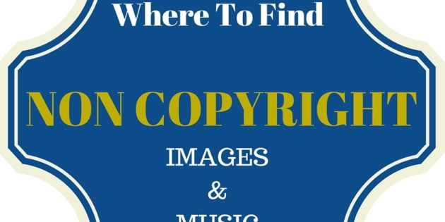 Where To Find non copyrighted images and music