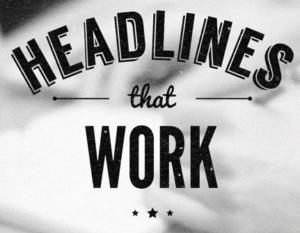 awesome trick to write headlines that convert to mlm leads